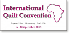 International Quilt Convention Africa 2013